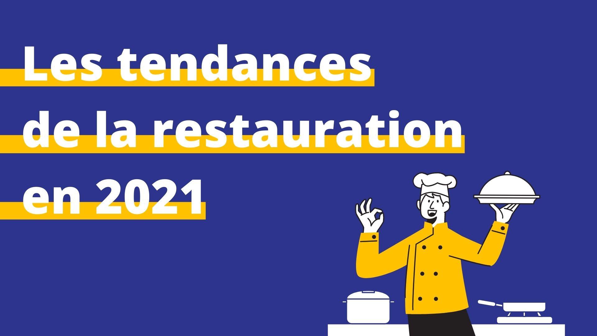 tendances restauration 2021
