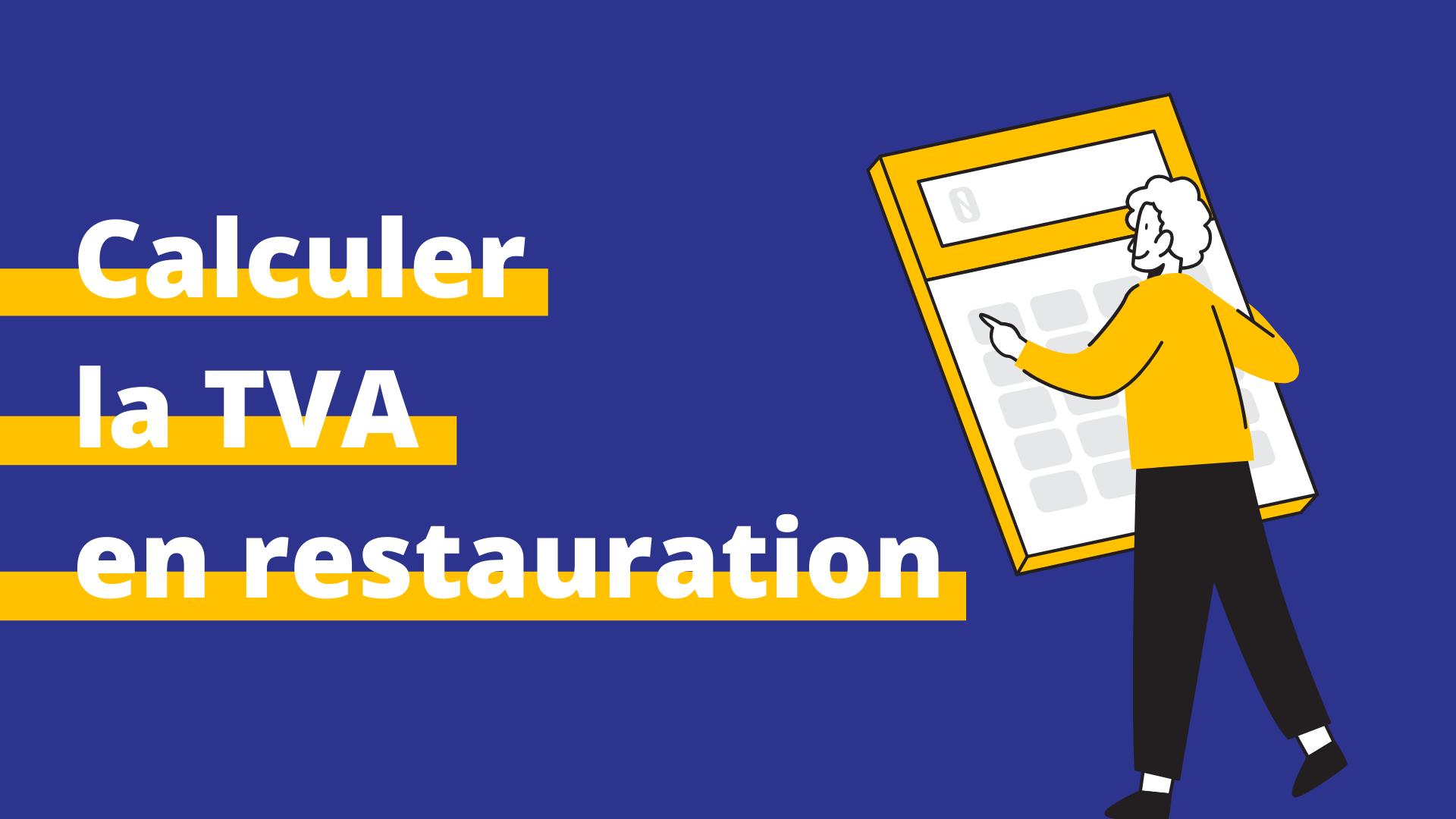 calculer TVA restauration