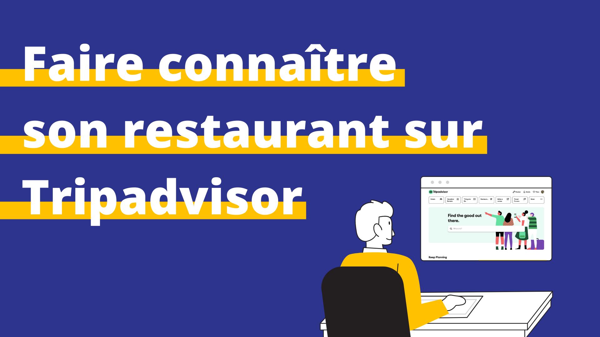 améliorer classement restaurant tripadvisor